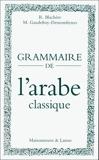 Grammaire De L'Arabe Classique