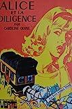 ALICE ET LA DILIGENCE - Collection : Bibliothèque verte cartonnée & illustrée