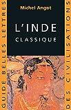 L'Inde classique (Guides Belles Lettres des civilisations t. 5) - Format Kindle - 13,99 €