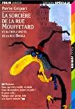 La Sorcière de la rue Mouffetard et autres contes de la rue Broca (1 livre + 1 cassette) - Gallimard Jeunesse - 04/11/1997