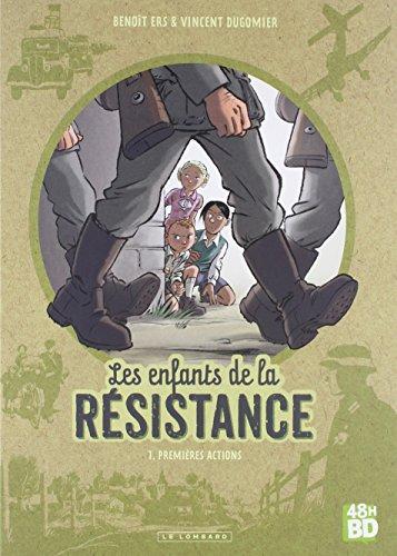Les Enfants de la Résistance T01 - 48H BD 2018