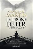 Le Trône de Fer - L'Intégrale 5 (Tomes 13 à 15) - Le Bûcher d'un roi - Les Dragons de Meereen - Une danse avec les dragons - Format Kindle - 15,99 €