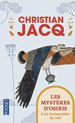 Les Mystères D'osiris Tome 2 - La Conspiration Du Mal de Christian JACQ