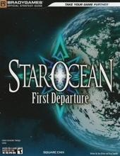 Star Ocean - First Departure Official Strategy Guide de BradyGames