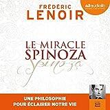 Le Miracle Spinoza - Une philosophie pour éclairer notre vie - Format Téléchargement Audio - 17,90 €