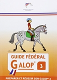 Guide fédéral - Galop 3