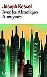 Avec les alcooliques anonymes - Format Kindle - 7,99 €