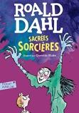 Sacrées sorcières - Folio Junior - A partir de 9 ans
