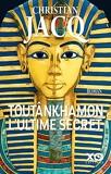 Toutânkhamon, l'ultime secret - Nouvelle édition 2019 - XO - 07/03/2019