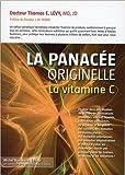 La Panacée originelle - La vitamine C