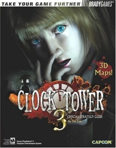 Clock Tower? 3 Official Strategy Guide de Tim Cox