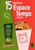 15 séquences Espace Temps CP CE1