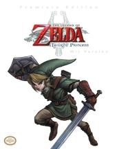 The Legend of Zelda - Twilight Princess, WII Version: Premiere Edition de Stephen Stratton