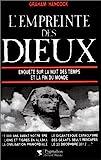 L'EMPREINTE DES DIEUX - 15000 AVANT NOTRE ERE, LIONS ET TIGRES EN ALASKA, DES GEANTS SEULS RESCAPES, LA - PYGMALION - 04/07/1997