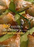 100 Recettes de cuisine arménienne