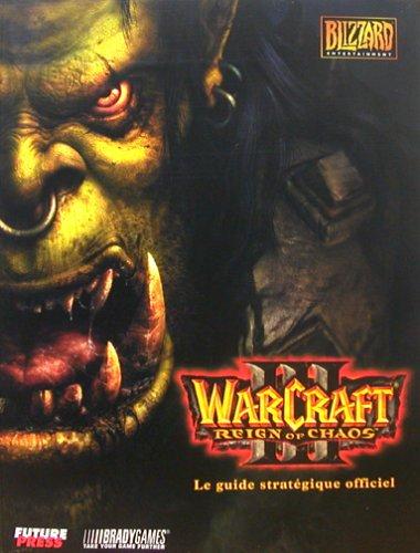 Guide stratégique officiel Warcraft III