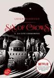 Six of Crows - Tome 2 - La cité corrompue - Livre de Poche Jeunesse - 02/05/2018