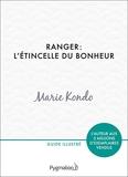 Ranger - L'étincelle du bonheur: Un manuel illustré par une experte dans l'art et l'organisation du rangement - Format Kindle - 6,49 €