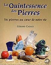 La Quintessence des pierres (DVD) de Gérard Cazals