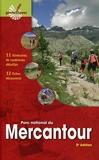 Parc national du Mercantour - 11 Itinéraires De Randonnée Détaillés, 12 Fiches Découverte