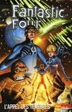 Fantastic Four Tome 1 - L'appel Des Ténèbres