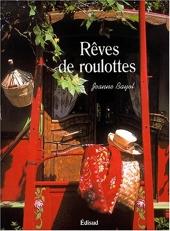 Rêves de roulottes de Jeanne Bayol