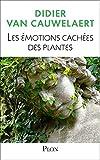 Les émotions cachées des plantes - Format Kindle - 11,99 €