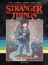 Stranger Things - La Brute de Greg Pak