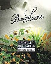 L'Envolée des saveurs de Bernard Loiseau