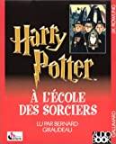 Harry Potter à l'école des sorciers (6 cassettes audio), Lu par Bernard Giraudeau - Gallimard Jeunesse - 29/11/2000