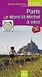 Paris Mont Saint Michel à vélo la Véloscenie