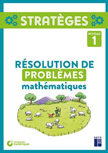 Résolution de problèmes mathématiques Niveau 1