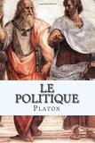 Le Politique - CreateSpace Independent Publishing Platform - 07/08/2015