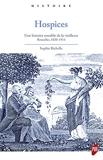 Hospices - Une histoire sensible de la vieillesse. Bruxelles 1830-1914
