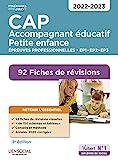 CAP Accompagnant éducatif petite enfance - Épreuves professionnelles - 2022-2023 - 92 Fiches de révisions - EP1, EP2 et EP3 (2021)