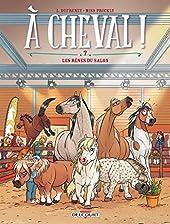 À cheval ! T07 - Les rênes du salon de Laurent Dufreney