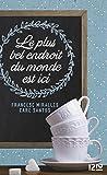 Le Plus Bel Endroit du monde est ici (Hors collection) - Format Kindle - 13,99 €