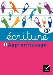Les cahiers d'écriture CP n°1 - Apprentissage de Danièle Dumont