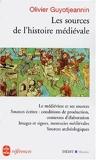 Les Sources de l'histoire médiévale