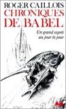 Chroniques de Babel - Un grand esprit au jour le jour
