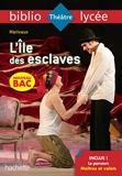 Bibliolycée - L'Ile des esclaves, Marivaux - BAC 2022 - Parcours : Maîtres et valets