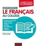Enseigner le français au collège - La boîte à outils du professeur - La boîte à outils du professeur
