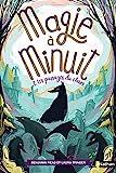 Magie à minuit - Les passages du chaos - Tome 2 - roman dès 9 ans (2)
