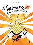 La Naissance en BD - Tome 2 Amplifiez vos super pouvoirs !