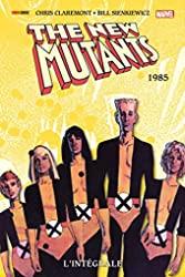New Mutants - L'intégrale 1985 (T03) de Chris Claremont