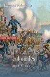 De quoi fut fait l'empire - Les guerres coloniales au XIXe siècle by Jacques Frémeaux(2010-01-21) - CNRS - 01/01/2010