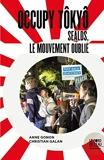 Occupy Tôkyô - SEALDs, le mouvement oublié