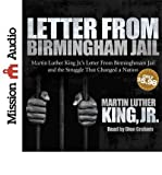 [ [ LETTER FROM BIRMINGHAM JAIL BY(KING, MARTIN LUTHER, JR. )](AUTHOR)[COMPACT DISC] - Mission Audio - 15/04/2013