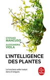 L'Intelligence des plantes - Le Livre de Poche - 10/06/2020