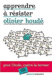 Apprendre à résister d'Olivier Houdé